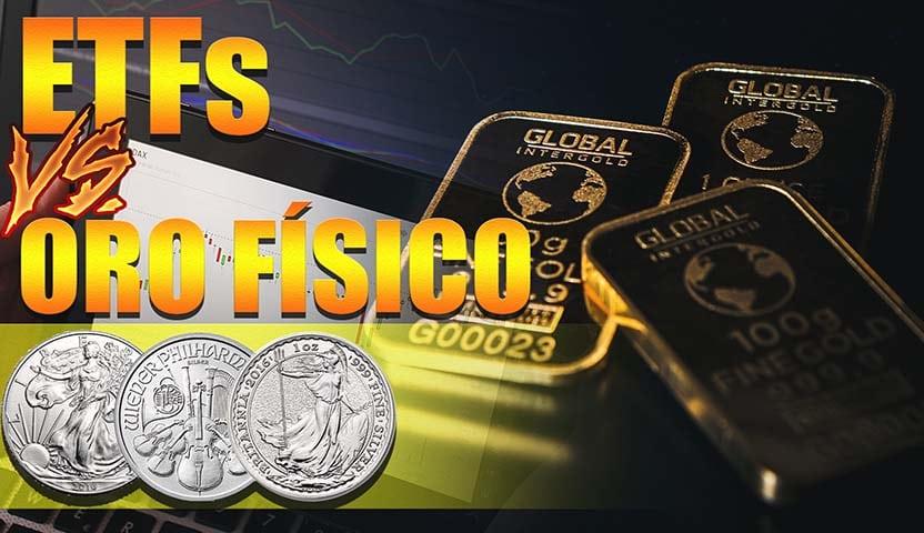 Oro Físico o ETF, ¿Qué debes comprar? ¿Cuál es Mejor?
