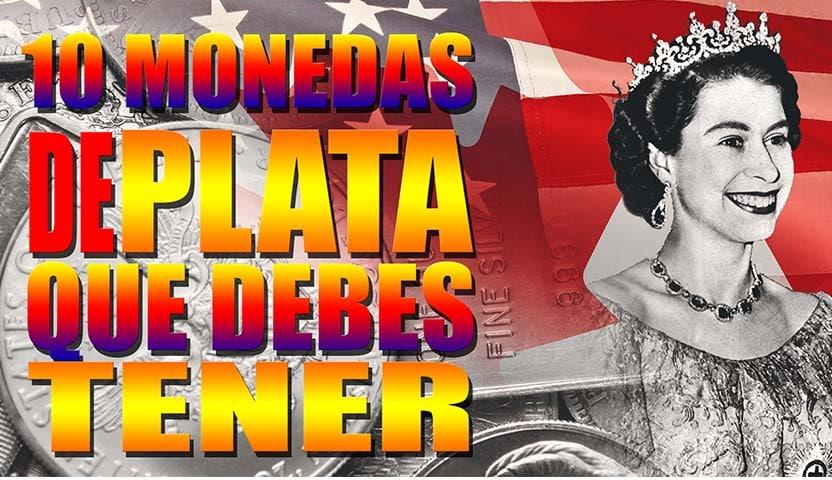 10 MONEDAS DE PLATA QUE TODO INVERSOR DEBE TENER